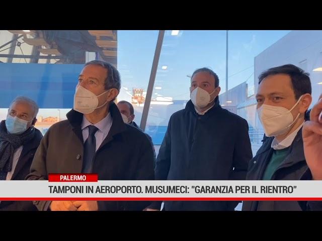 """Palermo. Tamponi  in aeroporto. Musumeci"""" garanzia per il rientro"""""""