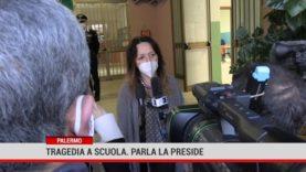 Palermo. Tragedia a scuola. Parla la Preside