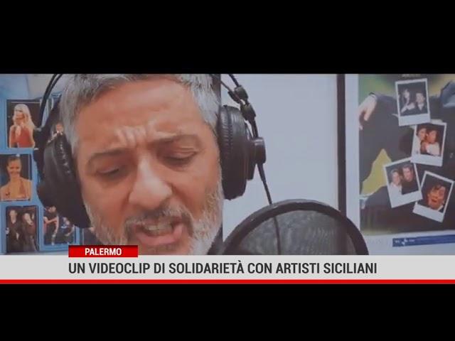 Palermo. Un videoclip di solidarietà con artisti sicilia