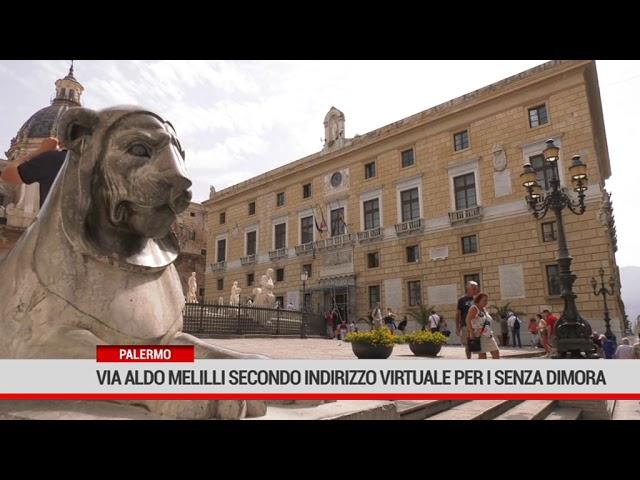 Palermo.Via Aldo Melilli secondo indirizzo virtuale per i senza dimora
