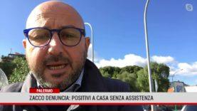 Palermo: Zacco denuncia i disservizi che vivono le famiglie in quarantena