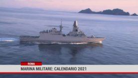 """Roma. Marina Militare: il calendario 2021 """"Una scia lunga 160 anni"""""""