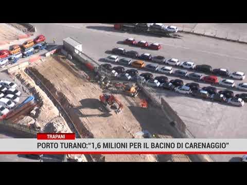"""Trapani:  Porto, Turano:""""1,6 milioni per il bacino di carenaggio"""""""