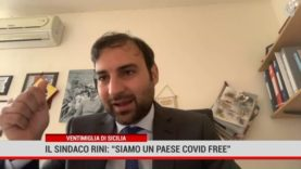 """Ventimiglia di Sicilia. Il sindaco Rini:"""" Siamo un paese Covid Free"""""""