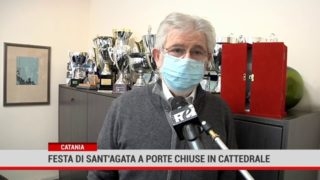 Catania. Festa di Sant'Agata a porte chiuse in Cattedrale