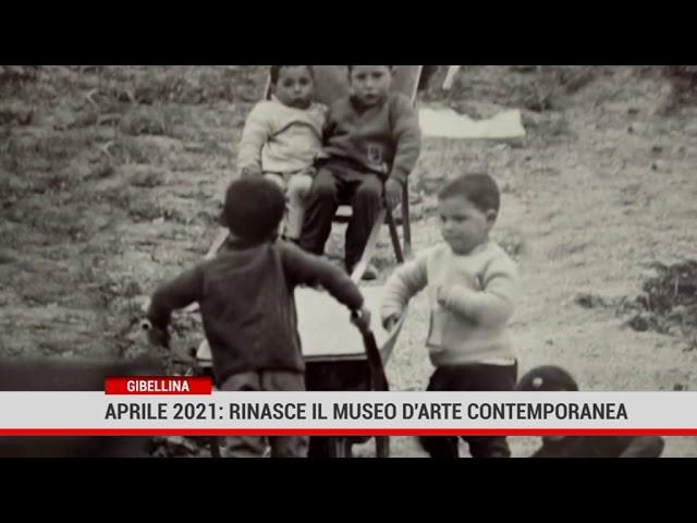 Gibellina. Aprile 2021: rinasce il Museo d'arte contemporanea