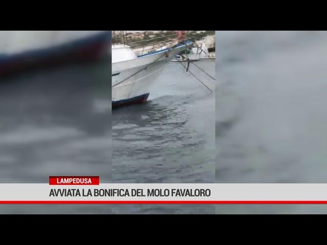 Lampedusa. Avviata la bonifica del molto Favaloro