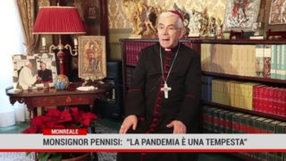 """Monreale. Monsignor Pennisi"""" La pandemia è una tempesta"""""""
