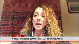 """Palermo. Argiroffi"""" Rivedere il piano tram e le priorità per la città"""""""
