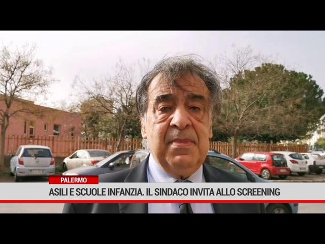 Palermo. Asili e scuole infanzia. Sindaco invita allo screening