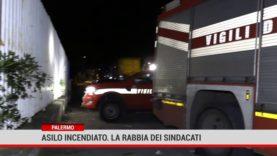 Palermo. Asilo incendiato. La rabbia dei sindacati,