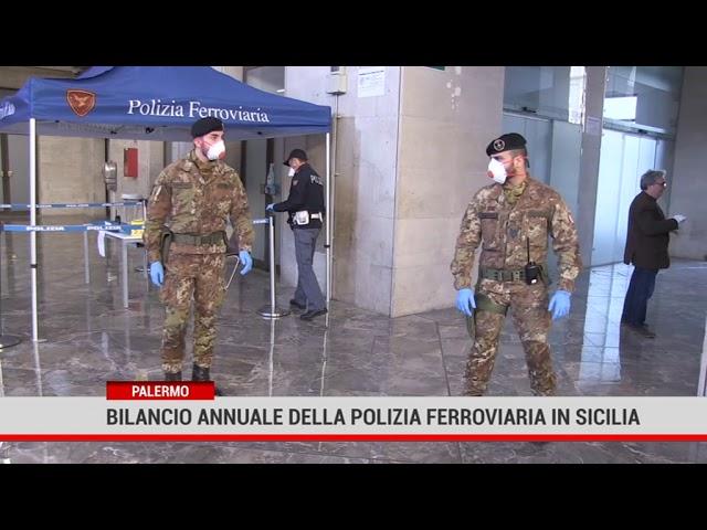 Palermo. Bilancio annuale Della Polizia Ferroviaria In Sicilia