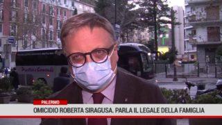 Palermo. Omicidio Roberta Siragusa. Parla il legale della famiglia