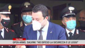"""Palermo. Open Arms. Salvini"""" Ho difeso la dignità, i confini, la sicurezza e le leggi del paese"""""""