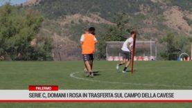 Palermo. Serie C, domani i rosa in trasferta sul campo della Cavese