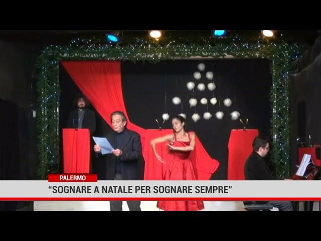 """Palermo. """"Sognare a Natale per sognare sempre"""""""