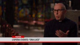 """Trapani. L' Opera-Evento: """"Ora Luce"""""""