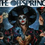 "Offspring, il 16/4 nuovo album ""Let The Bad Times Roll"""